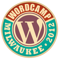 WordCamp Milwaukee 2012 - June 2 & 3, 2012