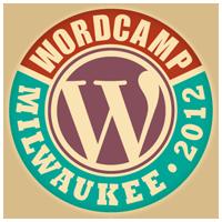 WordCamp Milwaukee 2012 - June 2 & 3, 2012