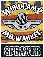 I'm Speaking at WordCamp Milwaukee